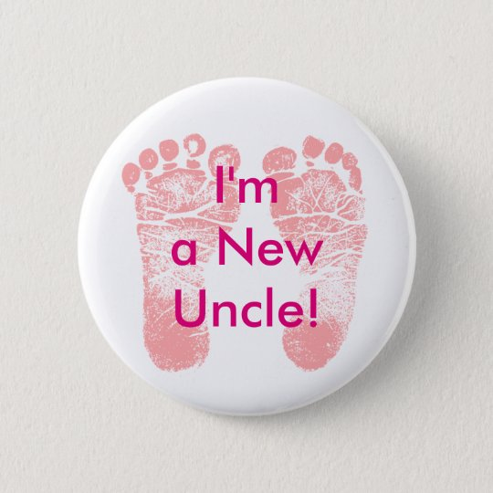 Ich bin ein neuer Onkel! Baby-Fuß-Knopf Runder Button 5,1 Cm