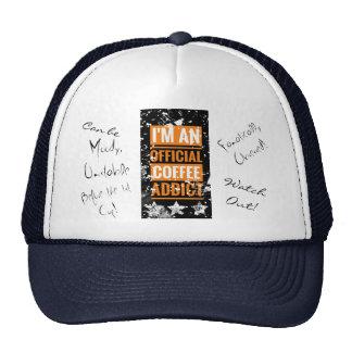 Ich bin ein offizieller Kaffeesüchtiger Hut/eine Truckercap
