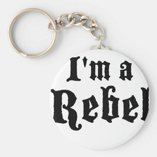 Ich bin ein Rebell Standard Runder Schlüsselanhänger