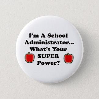Ich bin ein Schulverwalter Runder Button 5,1 Cm