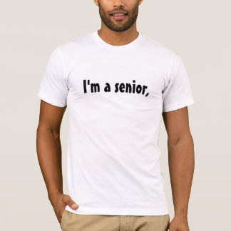 Ich bin ein Senior, T-Shirt