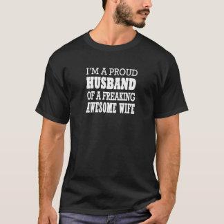 Ich bin ein stolzer Ehemann einer ausflippenden T-Shirt
