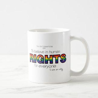 Ich bin ein Verbündeter Tasse