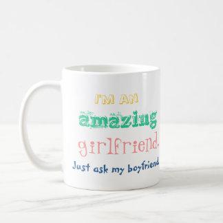 Ich bin eine fantastische Freundin. Fragen Sie Kaffeetasse