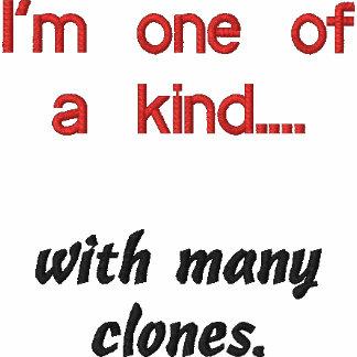 Ich bin einer von netten…., mit vielen Klonen