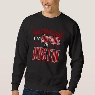 Ich bin fantastisch. Ich bin AUSTIN. Geschenk Sweatshirt