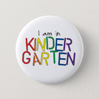 Ich bin im Kindergarten Runder Button 5,1 Cm