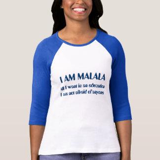 Ich bin Malala, das von jedermann nicht ängstlich T-Shirt