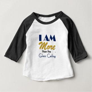 ich bin mehr als das Glasdeckent-stück Baby T-shirt