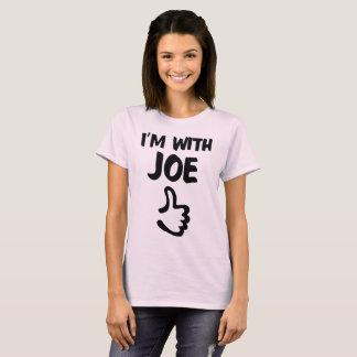 Ich bin mit dem Shirt Joe-Frau - erblassen Sie -