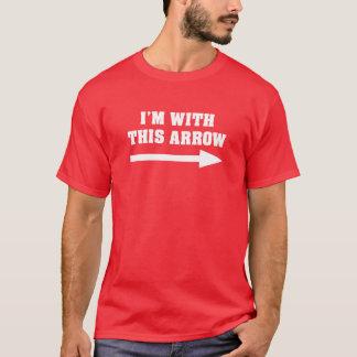 Ich bin mit diesem Pfeil T-Shirt