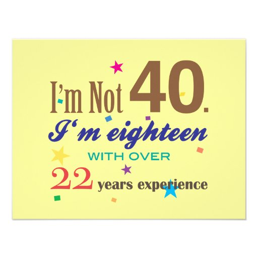 Ich bin nicht 40 - lustiger Geburtstag Einladung