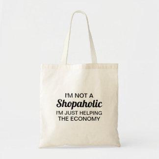Ich bin nicht eine Shopaholic Tasche