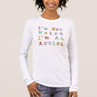 Ich bin nicht, ich bin ein Künstler sonderbar Langarm T-Shirt
