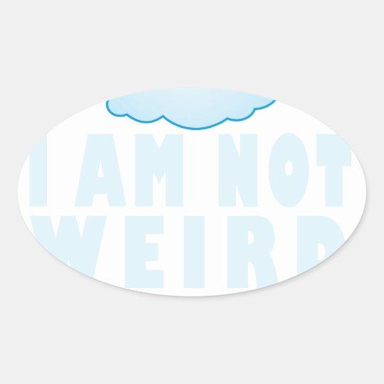 Ich bin nicht ich bin ein lustiges Einhorn - Ovaler Aufkleber