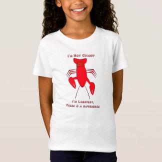 Ich bin nicht, ich bin Lobstery mürrisch T-Shirt