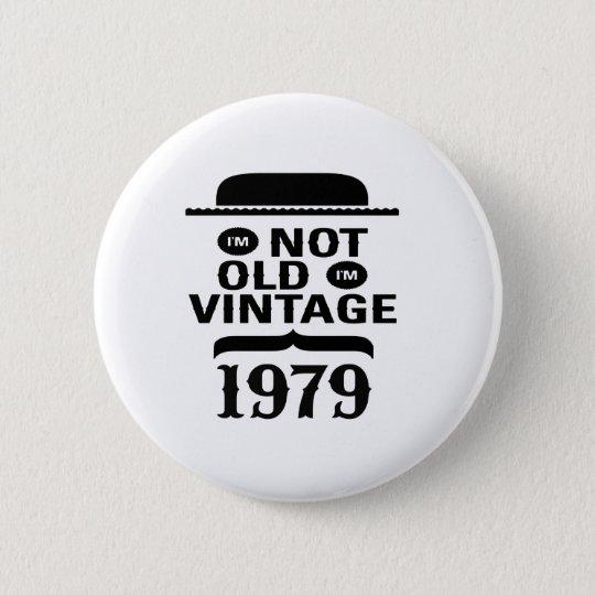 Ich bin nicht, ich bin Vintages 1979 alt Runder Button 5,7 Cm