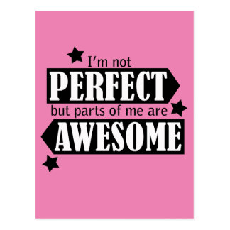 Ich bin nicht perfekt aber - Aussage, Zitate Postkarte
