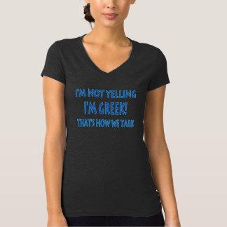 Ich bin NICHT SCHREIEND ich bin GRIECHISCH, DASS T-Shirt