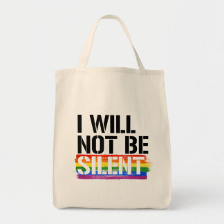 Ich bin nicht stille - - LGBTQ Rechte - Tragetasche
