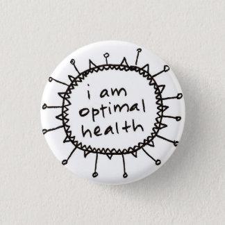 ich bin optimaler Gesundheitsknopf Runder Button 2,5 Cm
