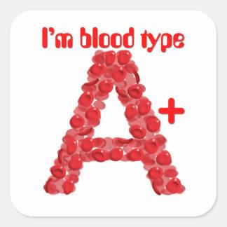 Ich bin Positiv der Blutgruppe A Quadratischer Aufkleber