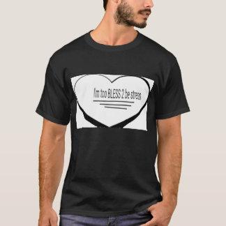 Ich bin segne T-Shirt