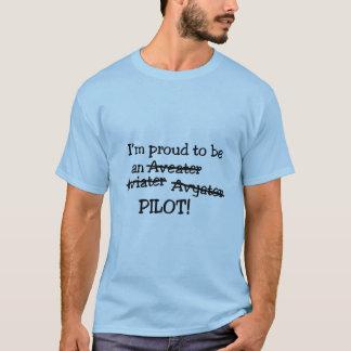"""""""Ich bin stolz, ein Flieger-zu sein der T - Shirt"""" T-Shirt"""