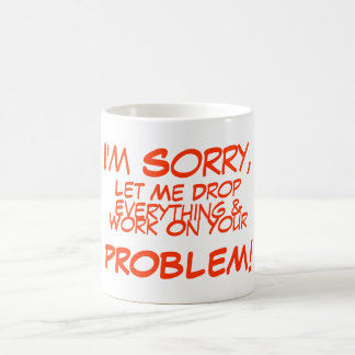 Ich bin, traurig, gelassen mir zu fallen, alles kaffeetasse