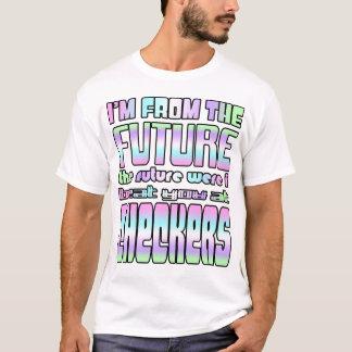 Ich bin von der Zukunft die Zukunft, in der ich T-Shirt