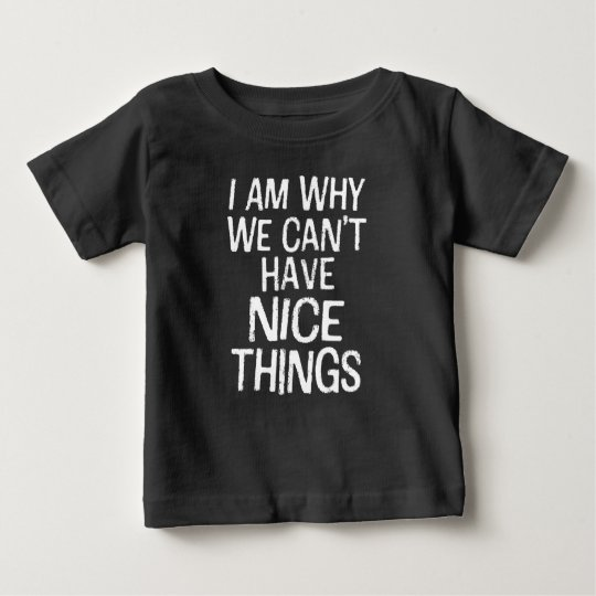 Ich bin, warum wir nettes Sachebabyjungen-Shirt Baby T-shirt