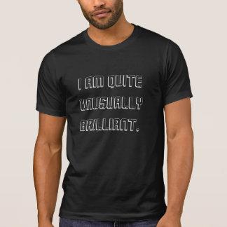 Ich bin ziemlich ungewöhnlich glänzender T - Shirt