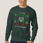 Ich bin Zuhause-hässliche Weihnachtsstrickjacke Sweatshirt