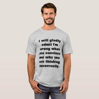 Ich BIN ZULASSE gewillt T-Shirt