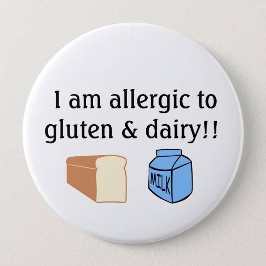 Ich bin zum Gluten und zur Molkerei allergisch Runder Button 10,2 Cm
