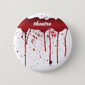 Ich blute Theater 1 Runder Button 5,1 Cm