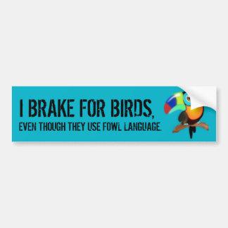Ich bremse für Vögel, Autoaufkleber