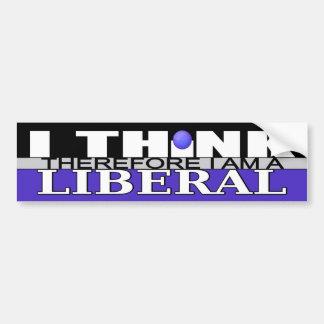 Ich denke, dass deshalb ich ein Liberaler bin Autoaufkleber
