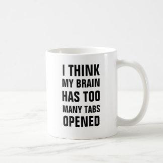 Ich denke, dass mein Gehirn zu viele Vorsprünge Kaffeetasse