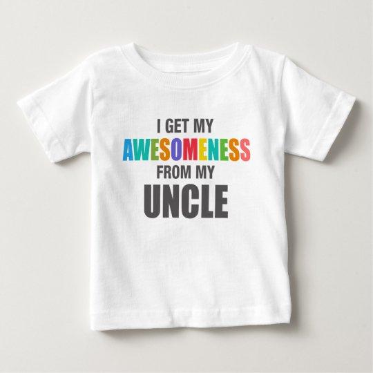 Ich erhalte mein Awesomeness von meinem Onkel Baby T-shirt