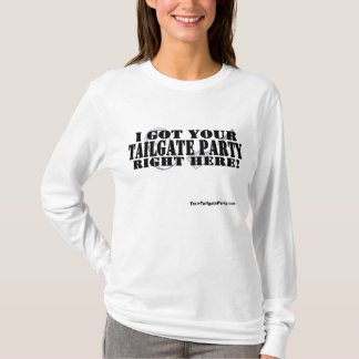 Ich erhielt Ihr Heckklappen-Party nach rechts T-Shirt