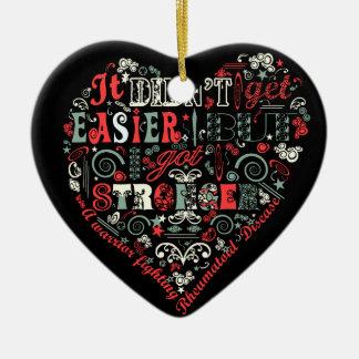 Ich erhielt stärkeres Herz Keramik Ornament