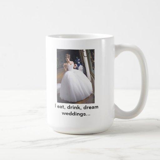 Ich esse, trinke, träume Hochzeiten Tassen