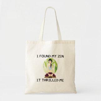 """""""Ich fand mein Zen-"""" Budget-Tasche Tragetasche"""