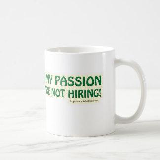 Ich fand meine Leidenschaft Kaffeetasse