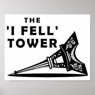 """""""Ich fiel"""" Turm-lustiges Plakat"""