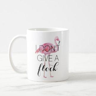 Ich gebe nicht eine Mengen-Flamingo-Tasse Tasse