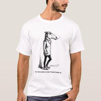Ich gegeben zwar nach, aber ich habe nicht T-Shirt