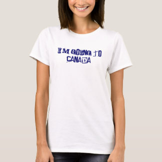 Ich gehe nach Kanada! T-Shirt