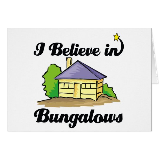ich glaube an Bungalowe Karte
